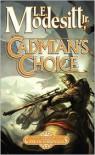 Cadmian's Choice (Corean Chronicles Series #5) - L. E. Modesitt Jr.