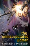 The Unincorporated Woman - Dani Kollin, Eytan Kollin