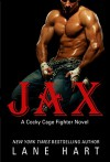 Jax (A Cocky Cage Fighter Novel) - Lane Hart