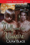 The Wolf and The Vampire - Olivia  Black