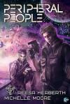 Peripheral People - Reesa Herberth, Michelle Moore