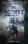 The Secret Sea - Barry Lyga