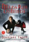 Mezarın Dibinde (Gece Avcısı Serisi #3) - Jeaniene Frost