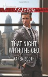 That Night with the CEO (Harlequin Desire) - Karen Booth