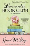 Lowcountry Book Club - Susan M. Boyer