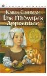 The Midwife's Apprentice (Trophy Newbery) - Karen Cushman