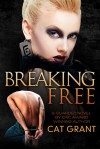 Breaking Free - Cat Grant