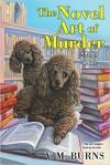 The Novel Art Of Murder  - V.M. Burns