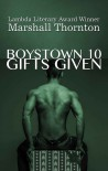 Boystown 10: Gifts Given - Marshall Thornton