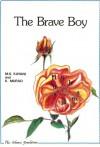 The Brave Boy (Muslim Children's Library) - M.S. Kayani, Khurram Murad, Mohammad Saleem Kayani