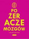 Pożeracze Mózgów - Wojciech Warecki, Marek Warecki