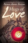 Mugs of Love - Norma Jeanne Karlsson