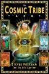The Cosmic Tribe Tarot [With 80 Full-Color Cards] - Eric Ganther, Stevee Postman