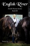 English River: Amish Horses Series Book III - Thomas Nye