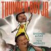 Thunder Boy Jr. - Sherman Alexie, Yuyi Morales