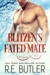Blitzen's Fated Mate (Arctic Shifters Book 1) - R.E. Butler