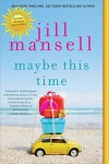 Maybe This Time - Jill Mansell