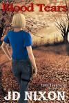 Blood Tears (Little Town Book 4) - Joan Lowery Nixon