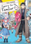 Sorry for My Familiar, Vol.1 - Yaguraba Tekka