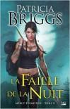 La Faille de la Nuit - Patricia Briggs