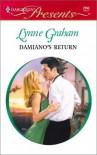 Damiano's Return - Lynne Graham