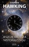Jeszcze krotsza historia czasu - Stephen Hawking,  Leonard Mlodinow