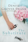 The Substitute - Denise Grover Swank