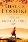 Under en strålende sol - Khaled Hosseini