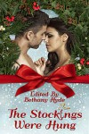 The Stockings Were Hung (Hot Holiday Reads Book 3) - Bethany Hyde
