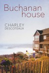 Buchanan House - Charley Descoteaux