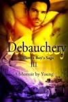 A Harem Boy's Saga - III - Debauchery; a memoir by Young. - Young