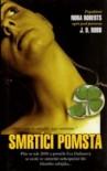 Smrtící pomsta (Eva Dallasová, #6) - J.D. Robb, Pavel Kaas