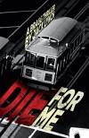 Die For Me: A Bragg Thriller - Jack Lynch