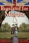Regulated for Murder - Suzanne Adair