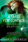 A Taste for Control - Patrice Michelle