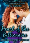 Heart of the Billionaire ~ Sam - J.S. Scott