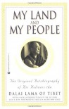 My Land and My People: The Original Autobiography of His Holiness the Dalai Lama of Tibet - Dalai Lama XIV, Melissa Mathison Ford