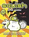 Super Amoeba - Jennifer L. Holm, Matthew Holm