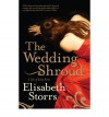 The Wedding Shroud - Elisabeth Storrs