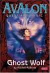 Ghost Wolf - Rachel Roberts