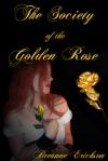 Society of the Golden Rose - Breanne Erickson