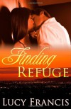 Finding Refuge - Lucy Francis