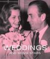 Weddings and Movie Stars - Tony Nourmand, Graham Marsh, Alison Elangasinghe, Sarah Hodgson, Carey Wallace, Joakim Olsson