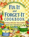 Fix-It and Forget-It Cookbook: Feasting with Your Slow Cooker - Dawn J. Ranck, Phyllis Pellman Good