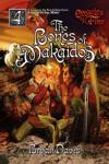 The Bones of Makaidos - Bryan Davis