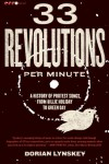 33 Revolutions Per Minute: A History of Protest Songs, from Billie Holiday to Green Day - Dorian Lynskey