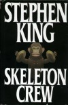 By Stephen King: Skeleton Crew - -Putnam Adult-