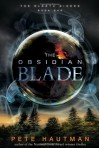 The Obsidian Blade - Pete Hautman