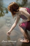 Under the Light - Laura Whitcomb