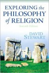 Exploring the Philosophy of Religion (7th Edition) - David Stewart